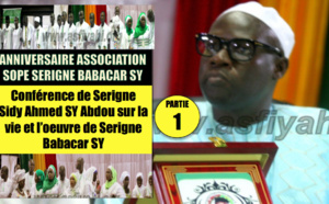VIDEO - ANNIVERSAIRE ASSOCIATION SOPE SERIGNE BABACAR SY - Conférence de Serigne Sidy Ahned Sy Abdou sur la vie et l'œuvre de Serigne Babacar Sy (rta)