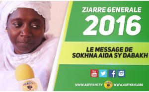 VIDEO -  ZIARRE GENERALE 2016: Le Message de Sokhna Aida Sy Bint Dabakh et Epouse de Serigne Mbaye Sy Mansour