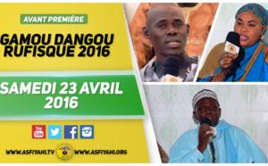 VIDEO - Suivez l'Avant-Première du Gamou de Dangou Rufisque , ce Samedi 23 Avril 2016