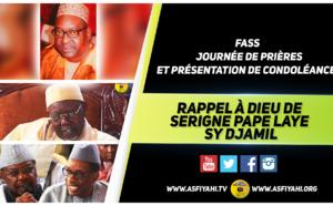 VIDEO - FASS - Suivez la Cérémonie de Prière et de Présentation Condoléances de Serigne Pape Laye Sy Djamil, ce Samedi 21 Mai 2016
