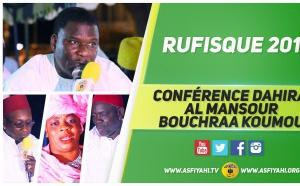 VIDEO - RUFISQUE - Suivez la Conférence 2016 de la Dahira Al Mansour Bouchra Koumou animée par Oustaz Iran Ndao