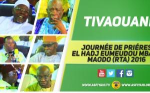 VIDEO - TIVAOUANE - Suivez le Gamou El Hadj Eumeudou Mbaye Maodo 2016 + Entretien avec El Hadj Mansour Mbaye sur l'histoire de son Père