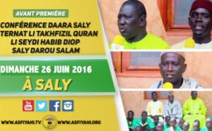 ANNONCE - Suivez l'Avant-Premiere de la Conference du Daara de Saly Portudal Internat, qui aura lieu le Dimanche 26 Juin 2016 à Saly