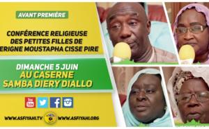 ANNONCE VIDEO - Suivez l'Avant-Premiére de la Conférence des Petites Filles de El Hadj Abdou Cissé de Pire, El Hadj Abdou Cissé de Diamal et El Hadj Thierno Dramé de Andoulaye, qui aura lieu ce Dimanche 5 Juin au caserne Samba Diery Diallo