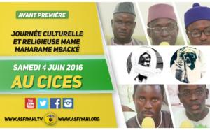 ANNONCE VIDEO - Suivez l'Avant-Première de la Journée Mame Maharame Mbacké, dediée à Mame Cheikh Oumar Foutiyou Tall (rta), ce Samedi 4 Juin 2016 au CICES