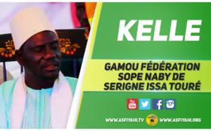 VIDEO - 21 MAI 2016 À KELLE - Suivez le Gamou de la Federation Sope Naby de Serigne Issa Touré (Wazifa , Cérémonie Officielle , Nuit du Gamou)