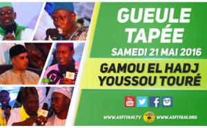 VIDEO - 21 ET 22 MAI 2016 À LA GUEULE TAPÉE - Suivez le Gamou et Takoussane El Hadj Youssou Touré (rta) , Edition 2016