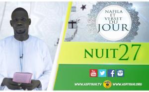 NUIT 27 - Votre Nafila et Sourate du jour