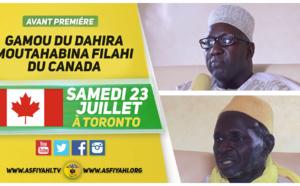 ANNONCE VIDEO -  Suivez l'avant-premiere du Gamou de la Dahira Moutahabina Filahi du Canada, Samedi 23 Juillet 2016 à Toronto