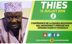 VIDEO - 13 JUILLET 2016 À KEUR MBIR NDAO - Suivez la Conférence de la Dahira Mouhsinina Wal Mouhsinaty présidée par Serigne Habib SY Mansour