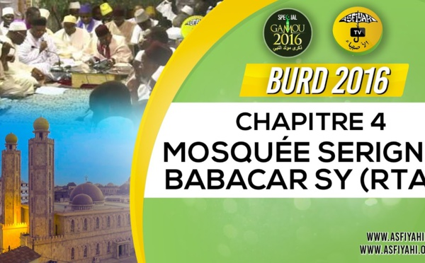 Bourde Gamou Tivaouane 2016 - Mosquée Serigne Babacar Sy - Chapitre 4
