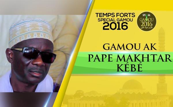 VIDEO - GAMOU AK ... Serigne Pape Makhtar Kébé