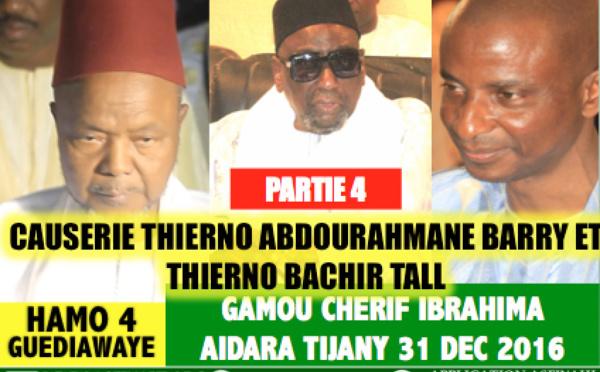 Partie 4 et Fin - VIDEO - Gamou Cherif Ibrahima Aidara 2016 - Suivez la causerie de Thierno Abdourahmane Barry et Thierno Bachir Tall