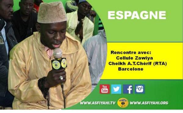 VIDEO - HADARA DIASPORA - ESPAGNE - Rencontre avec la cellule Zawiya Cheikh Ahmad Tidjane Chérif (rta) de Barcelone