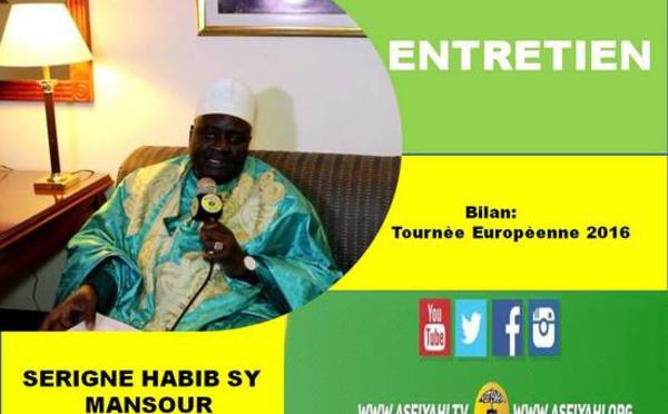 VIDEO - Serigne Habib Sy Mansour tire le bilan de sa Tournée Européenne 2016 et divers sujets d'actualités