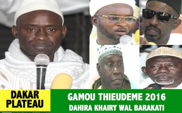 VIDEO - DAKAR PLATEAU - Suivez le Gamou de Thieudéme 2016, animé par Tafsir Abdourahmane Gaye et Sidy Ahmed Mbaaye