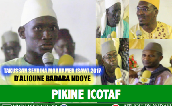 VIDEO - PIKINE ICOTAF - Takussan Seydina Mouhamed (saw), Edition 2017, organisé par Alioune Badara Ndoye et Famille