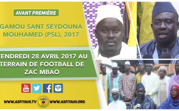 """VIDEO - ANNONCE - Gamou """"Sant Seydina Mouhamed (saw)"""" organisé par Imam Modou Cissé Djité , Vendredi 28 Avril 2017 au terrain de football de ZAC MBAO"""