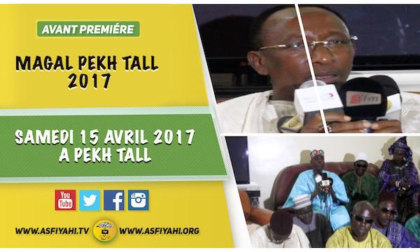 ANNONCE - Magal de Pekh Tall édition 2017 , Samedi 15 Avril à Pékh Tall