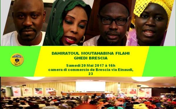 VIDEO - BRESCIA : Suivez l'avant première de la Dahira Moutahabina Filahi de Ghedi, le samedi 20 Mai 2017 à Brescia