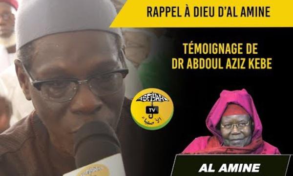 VIDEO - RAPPEL À DIEU D'AL AMINE - Témoignage Dr Abdoul Aziz Kebe, Délégué Général  au Pèlerinage
