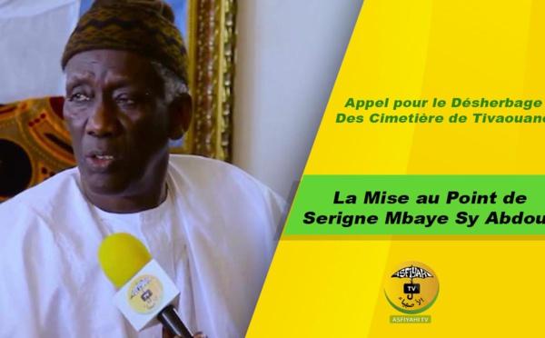 URGENT! Appel pour le désherbage des cimetières de Tivaouane: La mise au point de Serigne Mbaye Sy Abdou