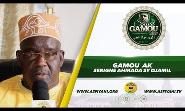 Gamou 2017 Ak Serigne Ahmada SY Djamil: L'éducation de l'âme et l'acquisition des vertus
