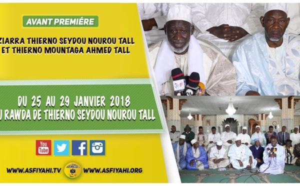 ANNONCE VIDEO - Suivez l'avant-Premiere de la Ziarra Thierno Saidou Nourou Tall et Thierno Mountaga Tall (rta) du 25  au 29 Janvier 2018