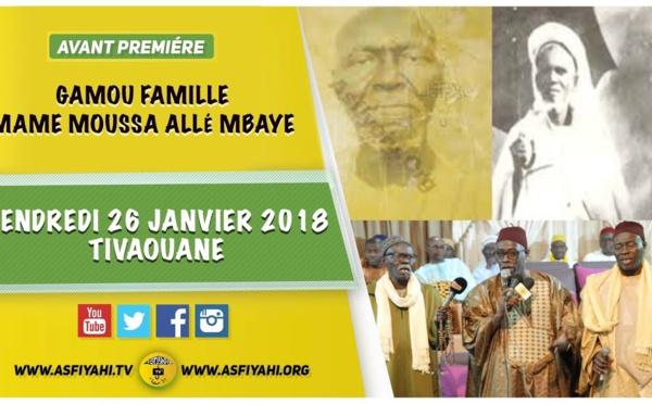 ANNONCE VIDEO - Gamou Wakeur Mame Moussa Allé Mbaaye - Vendredi 26 Janvier 2018 à Tivaouane