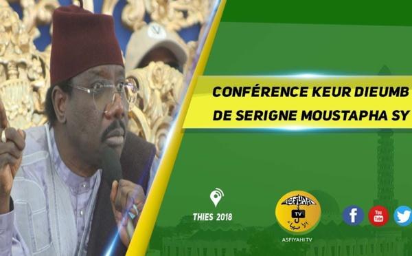 VIDEO - Suivez la Conférence de Serigne Moustapha Sy à Keur Dieumb, ce Samedi 20 janvier 2018