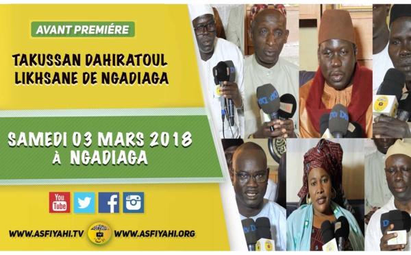 ANNONCE - Suivez l'avant-premiere du Takussan du Dahira Likhsane de Ngadiaga, le Samedi 03 Mars 2018 à  Ngadiaga