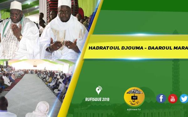 VIDEO - RUFISQUE - Suivez la Hadratoul Djumah 2018 de l'institut Coranique Daaroul Maraya, sous l'égide du Khalif Cheikh Mouhamadoul Lamine Diop
