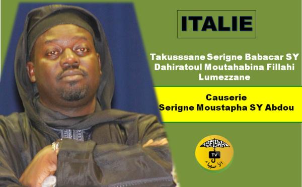 VIDEO - ITALIE - LUMEZZANE : Suivez la conférence du Dahiratoul Moutahabina Fillahi présidée par Serigne Moustapha SY Abdou et animée par Doudou Kend Mbaye