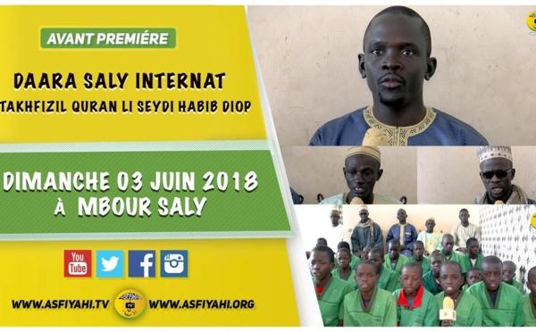 ANNONCE - Suivez l'Avant-Premiere de la Conference du Daara Saly Internat, qui aura lieu le Dimanche 3 Juin 2018 à Saly Portudal