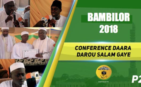 BAMBILOR - Suivez la Conference 2018 de l'Institut Islamique Darou Salam Gaye