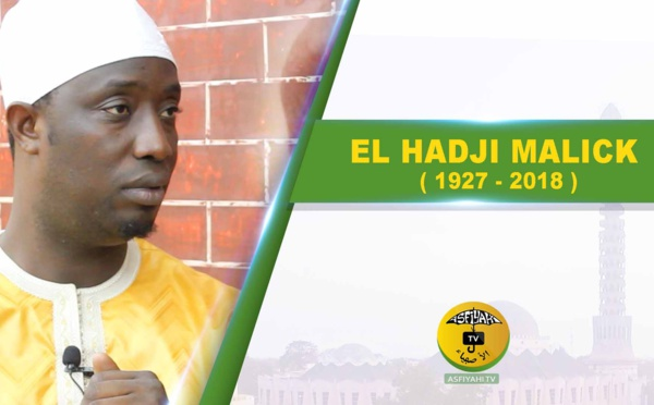 VIDEO - Qui était  Seydil Hadji Malick SY (rta) Invité Oustaz Habib Fall