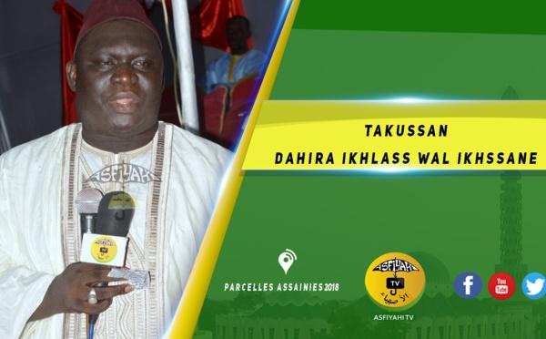 Vidéo - Parcelles Assainies - Suivez le Takussan du Dahiratoul Ikhlass Wal Ikhssane animé par Oustaz Alioune Diagne