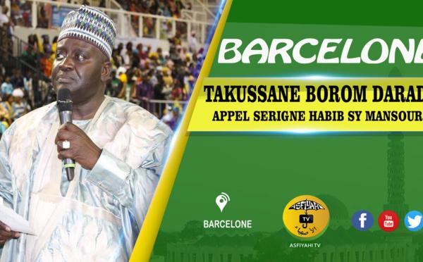 VIDEO - BARCELONE -  Appel serigne Habib SY Mansour Takussane Borom Daradji Barcelone Samedi 03 Novembre 2018