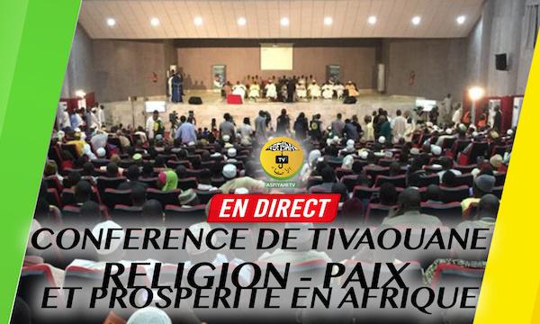 DIFFÉRÉ TIVAOUANE - Revivez la Cérémonie de Clôture de la Conférence Régionale 2018 - Religion, Paix et Prospérité en Afrique