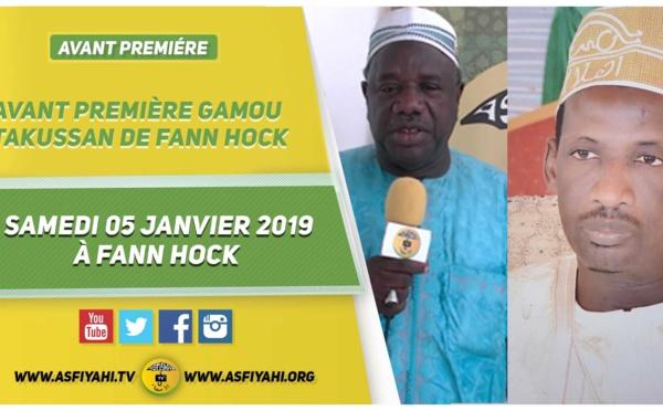 VIDEO -  Suivez L'annonce Gamou Takussan de Fann Hock en hommage à El Hadj Tafsir Sakho, le 05 Janvier 2019