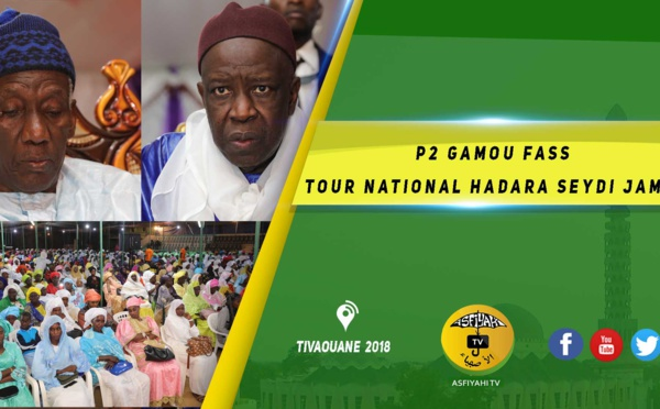 VIDEO -  Suivez Le Gamou Fass Tour National Hadara Seydi Djamil 2018
