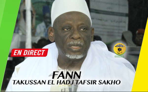 REPLAY FANN - Revivez le Takoussan El Hadj Tafsir Sakho organisé par Imam Ousmane Sakho