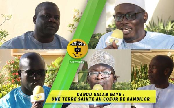 "VIDEO -  PLATEAU SPECIAL : Darou Salam Gaye ""Une Tarre sainte au coeur de Bambilor. Qui était El hadj Amadou Gaye Tamba ?"