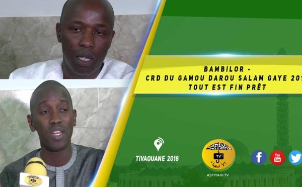 VIDEO -  BAMBILOR CRD du Gamou Darou Salam Gaye 2019 à la Préfecture de Rufisque : Tout est fin prêt