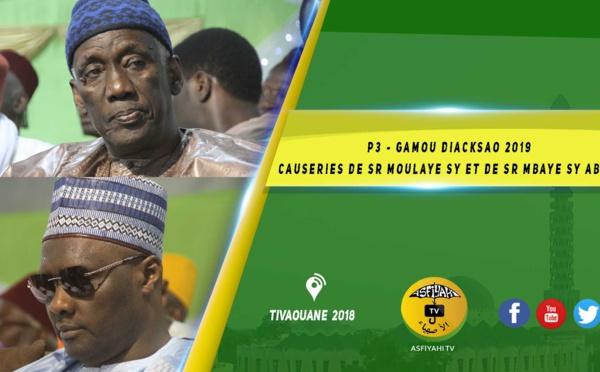 VIDEO - Gamou Diacksao 2019 - Animation de Abdoul Aziz Mbaye - Causerie de Tafsir Abdourahmane Gaye de Serigne Moulaye Sy ibn Serigne Habib Sy et de Serigne Mbaye Sy Abdou