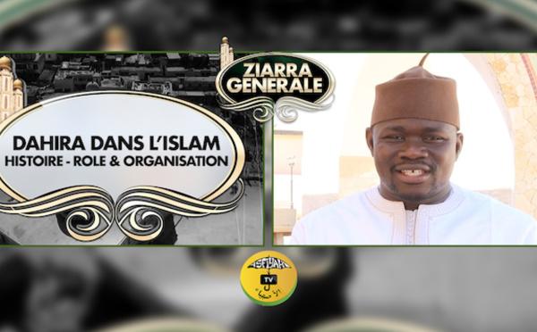 SUNU YOONOU ZIARRE GENERALE - Dahira dans l'Islam: Histoire, Rôle, Mission et Organisation (Par Oustaz Mansour Diene)