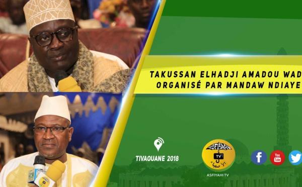 VIDEO -  Takussan Elhadji Amadou Wade, organisé par Mandaw NDIAYE