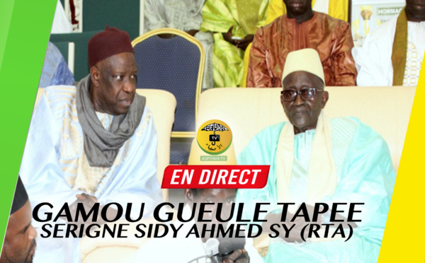 REPLAY GUEULE TAPÉE - Gamou Serigne Sidy Ahmed SY Babacar (rta), 5 AVRIL 2019