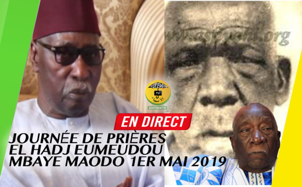 REPLAY TIVAOUANE - Journée de Prières EL Hadj Eumeudou Mbaye Maodo - 1er Mai 2019