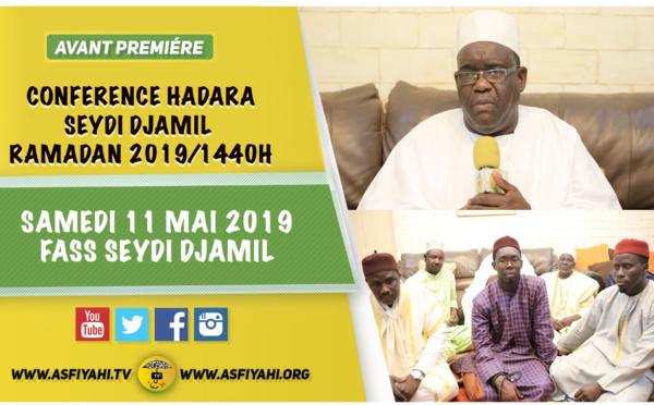 VIDEO - Conference Ramadan 2019 de la Hadara Seydi Djamil ce Samedi 11 Mai: Suivez l'Appel de Serigne Ahmada Sy Djamil